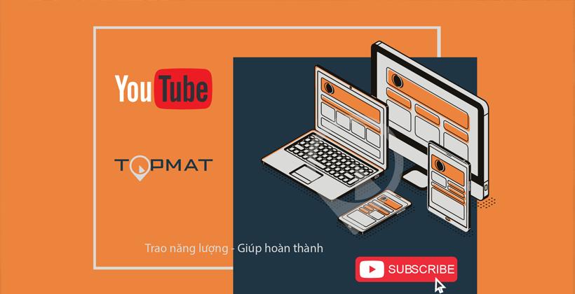 Kênh Youtube Topmat